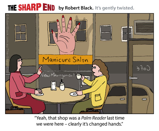 Caption: Yeah, that shop was a Palm Reader last time we were here – clearly it's changed hands.