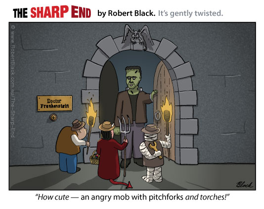 Caption: How cute — an angry mob with pitchforks and torches!