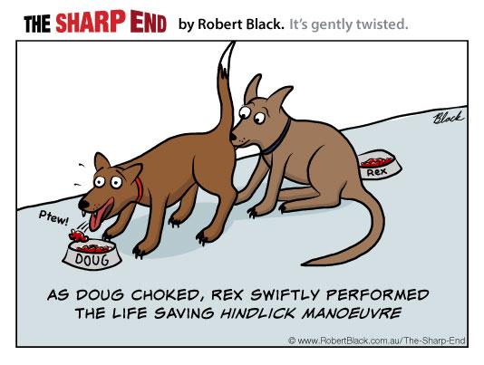 As Doug choked, Rex swiftly performed the life saving Hindlick Manoeuvre