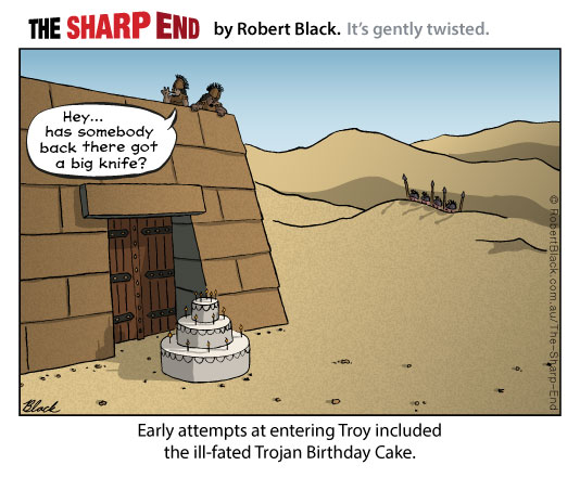 Caption: Early attempts at entering Troy included the ill-fated Trojan Birthday Cake.