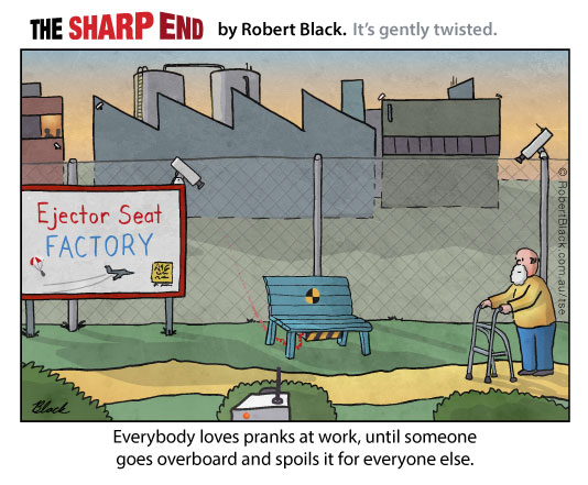 Caption: Everybody loves pranks at work, until someone goes overboard and spoils it for everyone else.